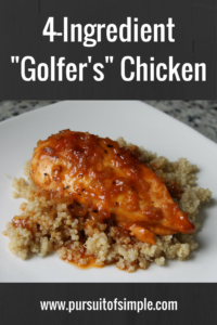 4-Ingredient Golfer's Chicken