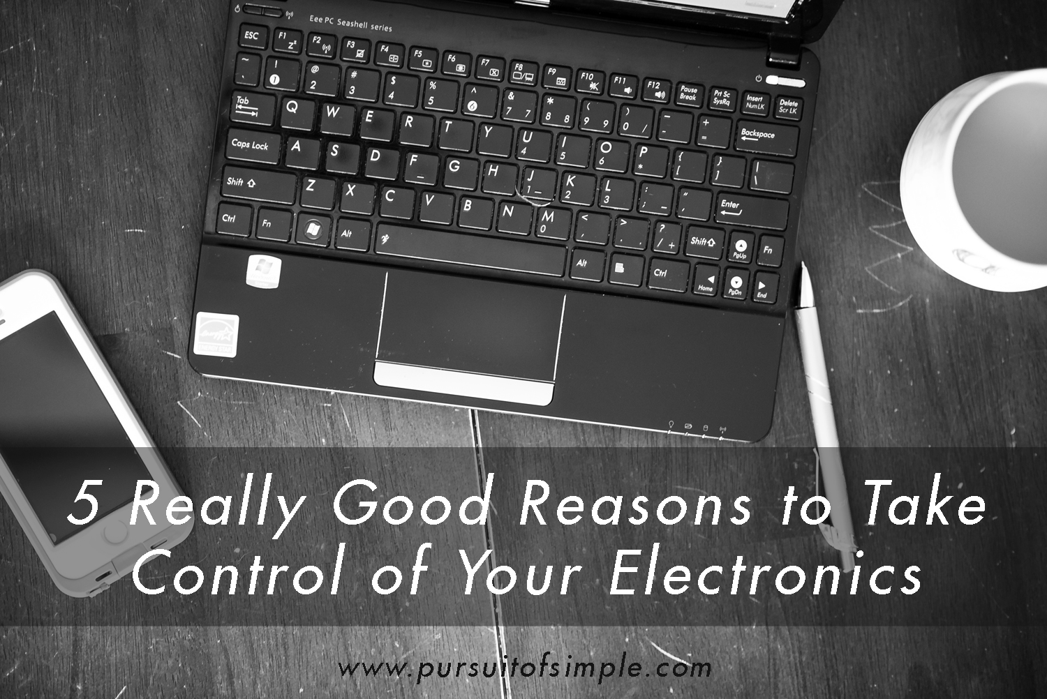 5 Really Good Reasons to Take Control of Your Electronics