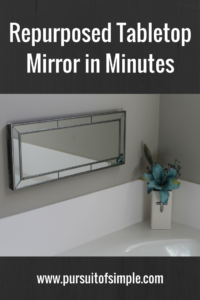 Repurposed Tabletop Mirror in Minutes