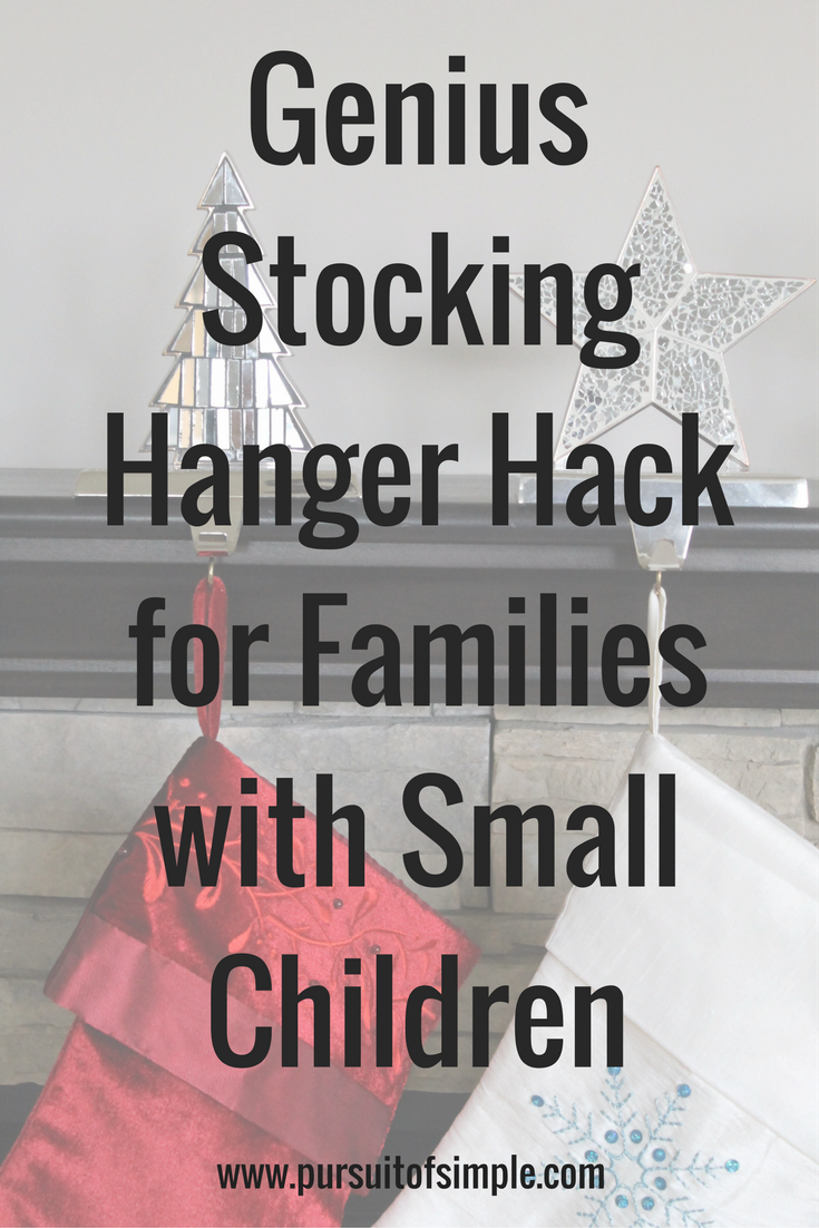 Stocking Hanger Hack for Families with Small Children
