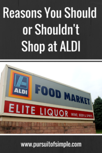 Reasons You Should or Shouldn't Shop at ALDI