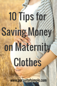 10 Tips for Saving Money on Maternity Clothes